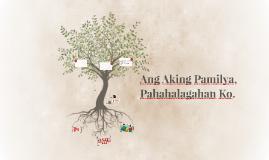 Ang Aking Pamilya, Pahahalagahan Ko.