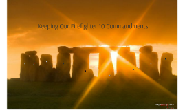 Keeping Our Firefighter 10 Commandments