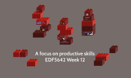 A focus on productive skills
