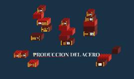 Copy of PRODUCCION DEL ACERO