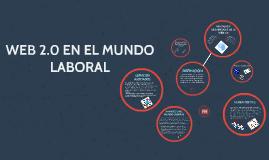 WEB 2.0 EN EL MUNDO LABORAL