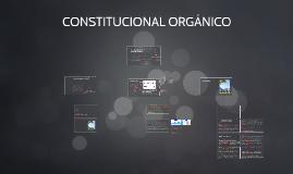 CONSTITUCIONAL ORGÁNICO