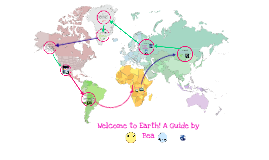 Welcome to Earth! A Guide by Bea