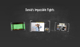 David's Impossible Fights