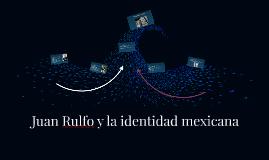 Juan Rulfo y la identidad mexicana