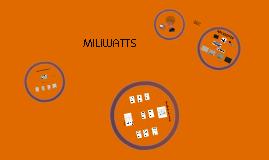 Miliwatts
