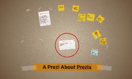 A Prezi About Prezis