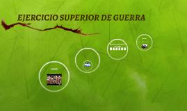 EJERCICIO SUPERIOR DE GUERRA