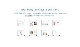 NÁUFRAGOS E IMPERIOS DE ULTRAMAR.