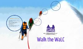 Walk the WaLC