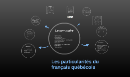 Les particularités du français québécois