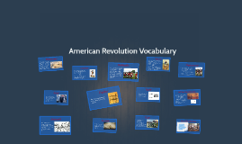 7 American Revolution Vocabulary