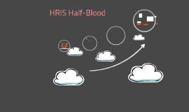 HRIS Half-Blood