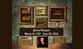 James Madison Presidential Project- Blankman