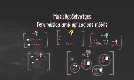 MusicAppSelvatges (Fem música amb aplicacions mòbils)