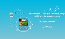 Final Project – Part VII: Climate Change Public Service Anno