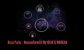 Rosa Parks - Nonconformist By JULIA & MORGAN