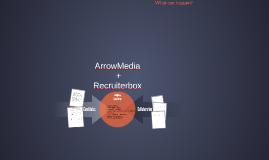 ArrowMedia + Recruiterbox