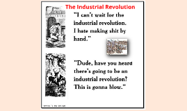 Western Civ 7 - The Industrial Revolution