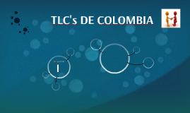 TLC's DE COLOMBIA