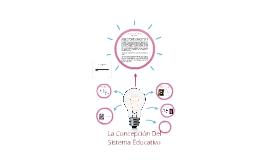 La Concepción Del Modelo Educacional