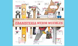 Copy of EBANISTERIA MEJOR MUEBLES
