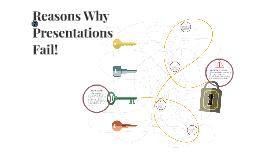 Reasons Why Presentations Fail!