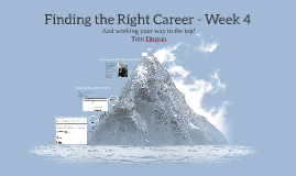 Finding the Right Career - Week 4