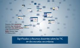 Copy of Significados y discursos docentes sobre las TIC