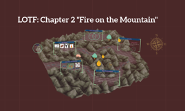 """LOTF: Chapter 2 """"Fire on the Mountain"""