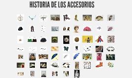 HISTORIA DE LOS ACCESORIOS