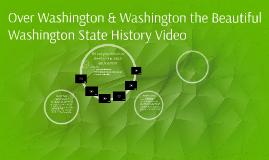 Over Washington - Washington State History Video