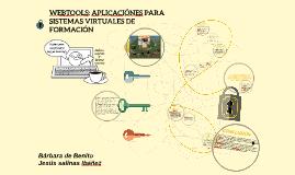 WEBTOOLS: APLICACIONES PARA SISTEMAS VIRTUALES DE FORMACIÓN