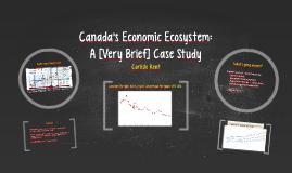 Canada's Economic Ecosystem: A Case Study