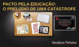 PACTO PELA EDUCAÇÃO: PACTO PELA EDUCAÇÃO: O PRELÚDIO DE UMA CATÁSTROFE