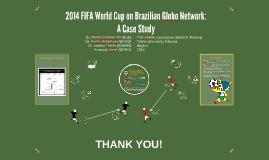Case Study: 2014 FIFA World Cup on Brazilian Globo Network