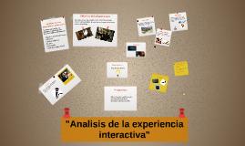 Análisis de la experiencia interactiva