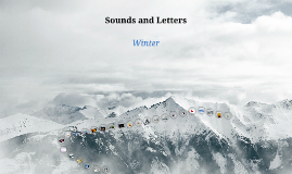 Sounds and Letters - Winter Words