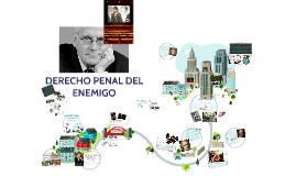 DERECHO PENAL DEL ENEMIGO