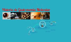 Historia de Gastronomía Molecular