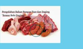 Copy of Copy of Copy of Pengolahan Bahan Pangan Ikan dan Daging