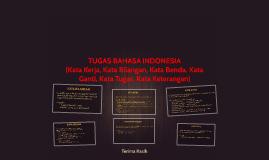 Copy of TUGAS BAHASA INDONESIA(Kata Kerja, Kata Bilangan, Kata Bend