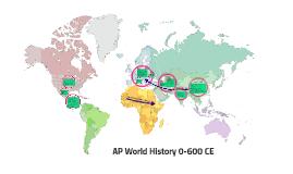 AP World History 0-600 CE