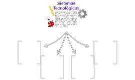 Los Sistemas Tecnologicos