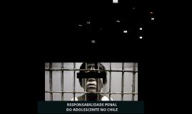 RESPONSABILIDADE PENAL DO ADOLESCENTE NO CHILE