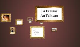 Copy of La Femme Au Tableau