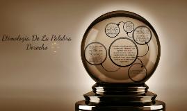 Copy of Etimologia De La Palabra Derecho