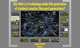 Web 2.0 Technology Made Students Smarter?