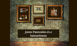 Janus Pannonius és a humanizmus