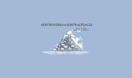 CONTROVERSIAS CONTRACTUALES